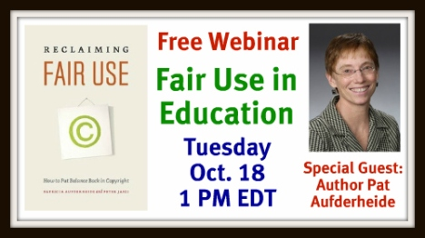 Link to Free webinar on Fair Use in Education