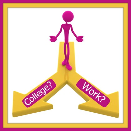 Which Way? College or Work?