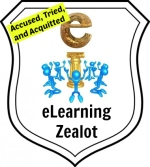Barry's Badge for eLearning Zealot - Rejected